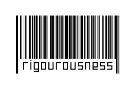 Digitalization concept. Barcode of black horizontal lines with inscription rigourousness below.