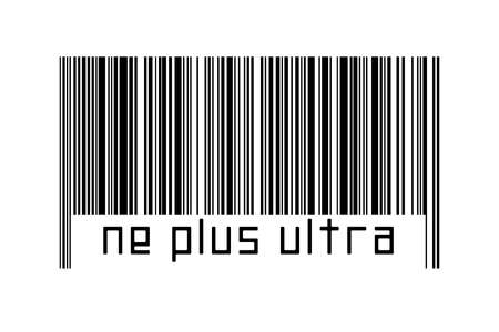 Barcode on white background with inscription ne plus ultra below. Concept of trading and globalization 版權商用圖片
