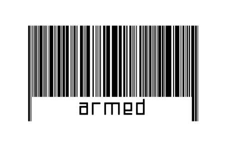 Barcode on white background with inscription armed robbery below. Concept of trading and globalization 版權商用圖片 - 168020096