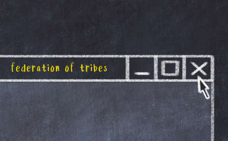 Closing browser window with caption federation of tribes. Chalk drawing. Concept of dealing with trouble 版權商用圖片 - 168020100