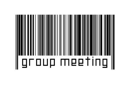 Digitalization concept. Barcode of black horizontal lines with inscription group meeting below.