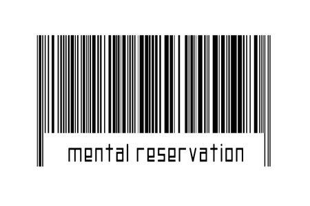 Digitalization concept. Barcode of black horizontal lines with inscription mental reservation below. 版權商用圖片