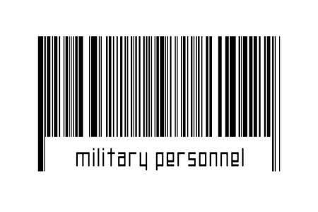 Barcode on white background with inscription military personnel below. Concept of trading and globalization 版權商用圖片