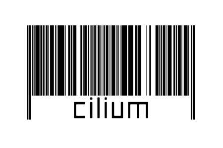 Barcode on white background with inscription cilium below. Concept of trading and globalization