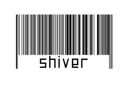 Barcode on white background with inscription shiver below. Concept of trading and globalization