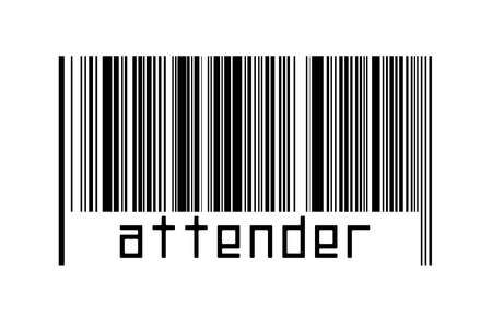 Digitalization concept. Barcode of black horizontal lines with inscription attender below.