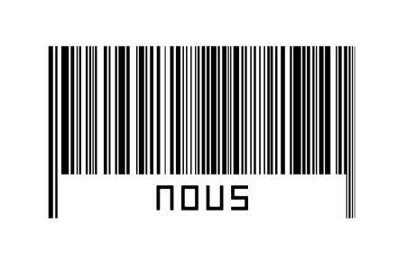 Digitalization concept. Barcode of black horizontal lines with inscription nous below. Imagens