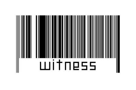 Digitalization concept. Barcode of black horizontal lines with inscription witness below.