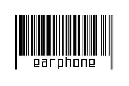 Barcode on white background with inscription earphone below. Concept of trading and globalization