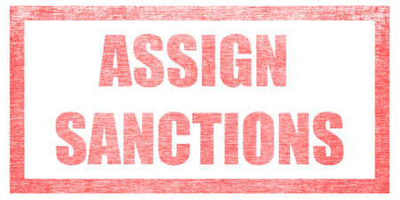 Red stamp on a white background, isolated. Lettering or text: ASSIGN SANCTIONS