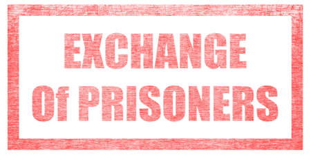 Red stamp on a white background, isolated. Lettering or text: EXCHANGE Of PRISONERS 스톡 콘텐츠