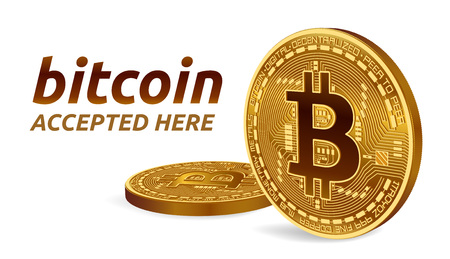 Bitcoin accepted sign emblem 3d isometric physical bit coin with text accepted here. Illustration