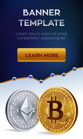 Cryptocurrency editable banner template. Bitcoin. Ethereum. 3D isometric Physical bit coins. Golden bitcoin and siver Ethereum coins. Stock vector illustration