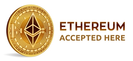 Ethereum. Accepted sign emblem. Crypto currency. Golden coin with Ethereum symbol isolated on white background. 3D isometric Physical coin with text Accepted Here. Stock vector illustration Illustration