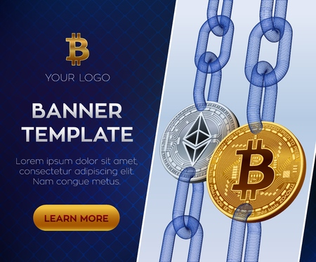 Crypto currency editable banner template. Bitcoin. Ethereum. 3D isometric Physical bit coins. Golden bitcoin and silver Ethereum coins with wireframe chain. Block chain concept. Stock vector illustration