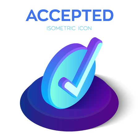 Check Icon. 3D Isometric Accepted sign. Tick Icon. Created For Mobile, Web, Decor, Print Products, Application. Perfect for web design, banner and presentation. Vector Illustration.