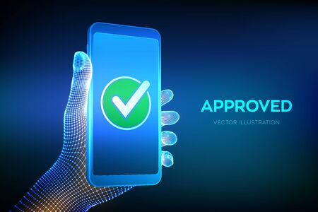 Approved. Check mark. Hand holding a smartphone with a green checkmark icon on the screen to show a validated, confirmed, completed or approved status. Vector illustration  イラスト・ベクター素材