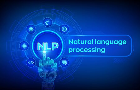 NLP. Natural language processing cognitive computing technology concept on virtual screen. Natural language scince concept. Robotic hand touching digital interface. Vector illustration Ilustração