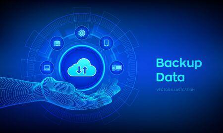 Backup icon in robotic hand. Business storage data online cloud backup. Internet Technology Business concept. Online connection. Data base. Vector illustration Ilustração
