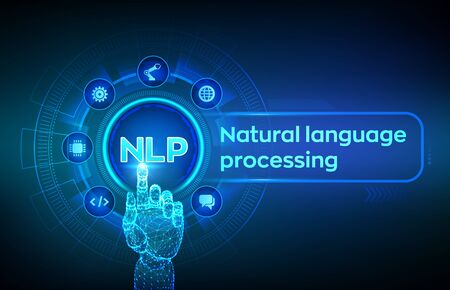 NLP. Natural language processing cognitive computing technology concept on virtual screen. Natural language scince concept. Robotic hand touching digital interface. Vector illustration Illustration