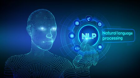 NLP. Natural language processing cognitive computing technology concept on virtual screen. Natural language scince concept. Wireframed cyborg hand touching digital interface. Vector illustration