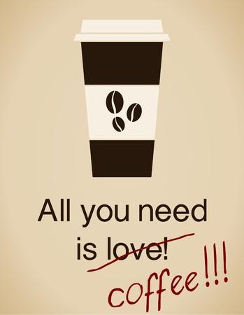 grano de cafe: Todo lo que necesitas es la tarjeta de caf� en estilo vintage. Vectores