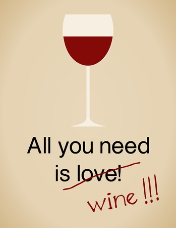 Todo lo que necesitas es la tarjeta de vino en el estilo vintage.