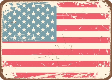 Vintage style tin sign with the American Flag. Vector