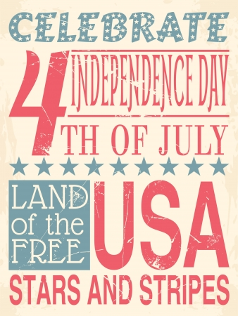 july 4th: Vintage style poster for Independence Day.