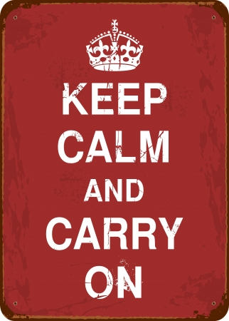 Keep Calm and Carry On vintage tin sign  Vector