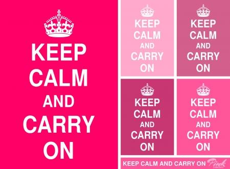Gardez le calme et continuez affiches dans différentes nuances de rose