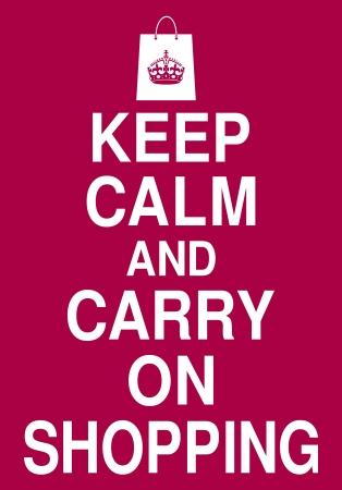 Gardez le calme et continuez sur l'affiche d'achat