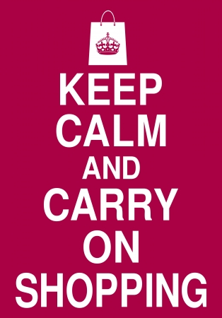 keep: Keep Calm and Carry On Shopping poster