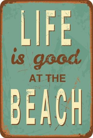 """Sinal da lata do estilo do vintage com o texto """"A vida é boa na praia""""."""