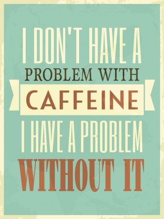 Cafeïne poster met typografie en grunge texture