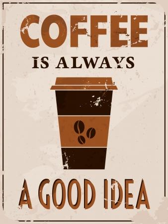 tazas de cafe: Póster de estilo vintage con una taza de café y el texto