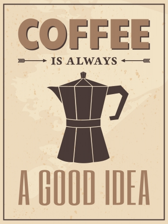 with coffee maker: Poster in vintage style with a coffee maker and text  Illustration