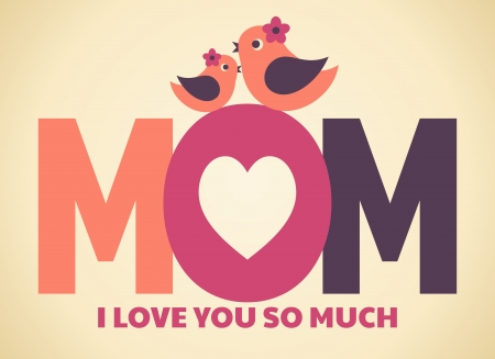 mama: Greeting card design for Mother s Day Illustration