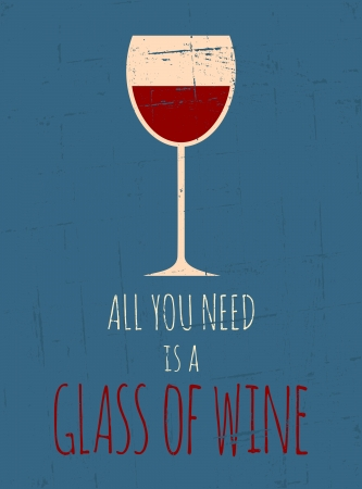 wine glass: Vintage style poster with a glass of red wine
