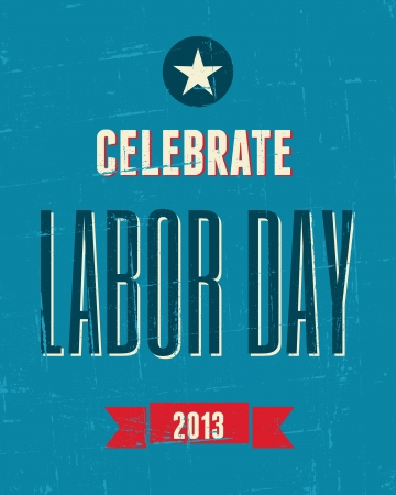 Vintage design poster for the US Labor day. Stock Vector - 21306160