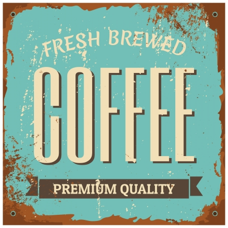 brewed: Vintage style tin sign Fresh Brewed Coffee.
