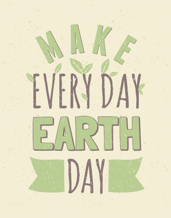 every: Typographic design poster for Earth Day  Illustration