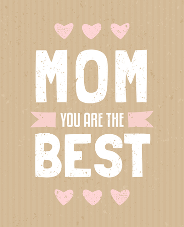 Typographic design greeting card for Mother s Day Vector