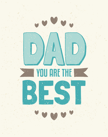 Typographic design greeting card for Father s Day Vector