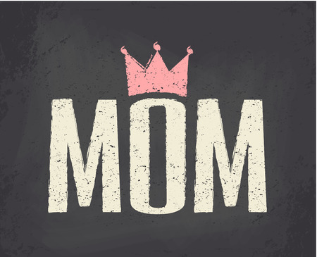 mother: Chalkboard style typographic design greeting card for Mother s Day