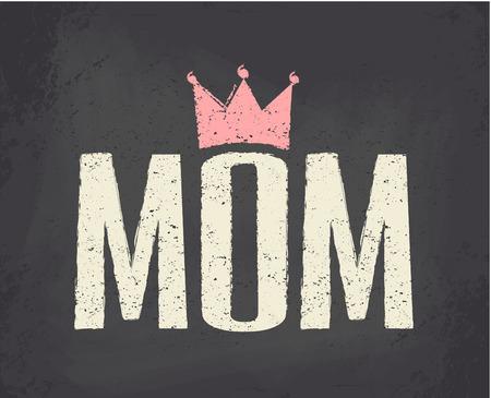 mummie: Krijtbord stijl typografisch ontwerp wenskaart voor Mother's Day