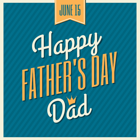 happy fathers day card: Retro style typographic design greeting card for Fathers Day. Illustration