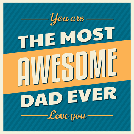 father's day: Retro style typographic design greeting card for Fathers Day. Illustration