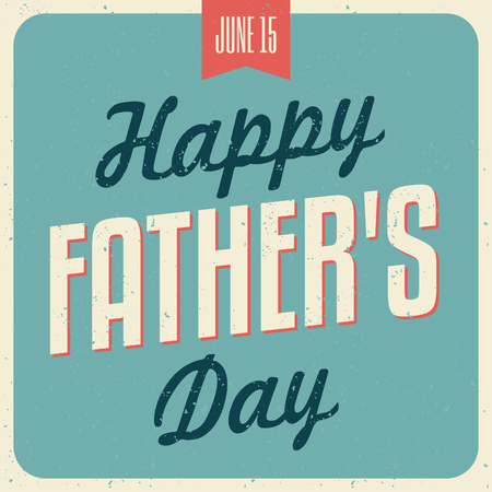 fathers day: Retro typographic design greeting card for Fathers Day.