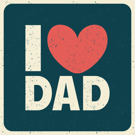 text cool: I Love Dad greeting card , perfect for Fathers Day, birthday, etc.